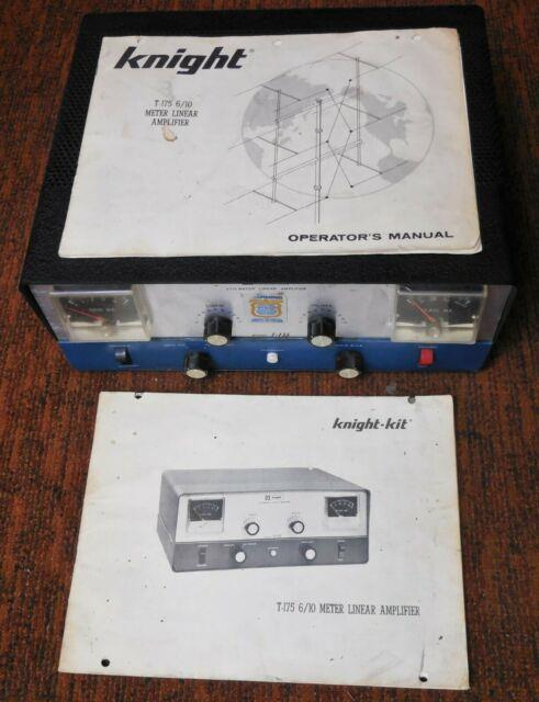 Knight T-175 6/10/11 Meter Class B Linear Amplifier For Ham Radio! Cw Rf Ssb